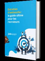 LIVRE BLANC : entretien d'embauche, le guide ultime pour les recruteurs